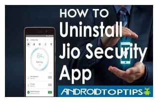 uninstall Jio Security App