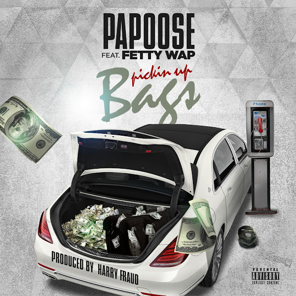 Papoose - Pickin up Bags (feat. Fetty Wap) - Single Cover