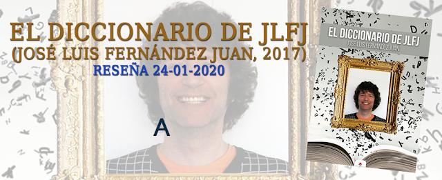 https://inquilinasnetherfield.blogspot.com/2020/01/resena-by-mb-el-diccionario-de-jlfj-jose-luis-fernandez-juan.html