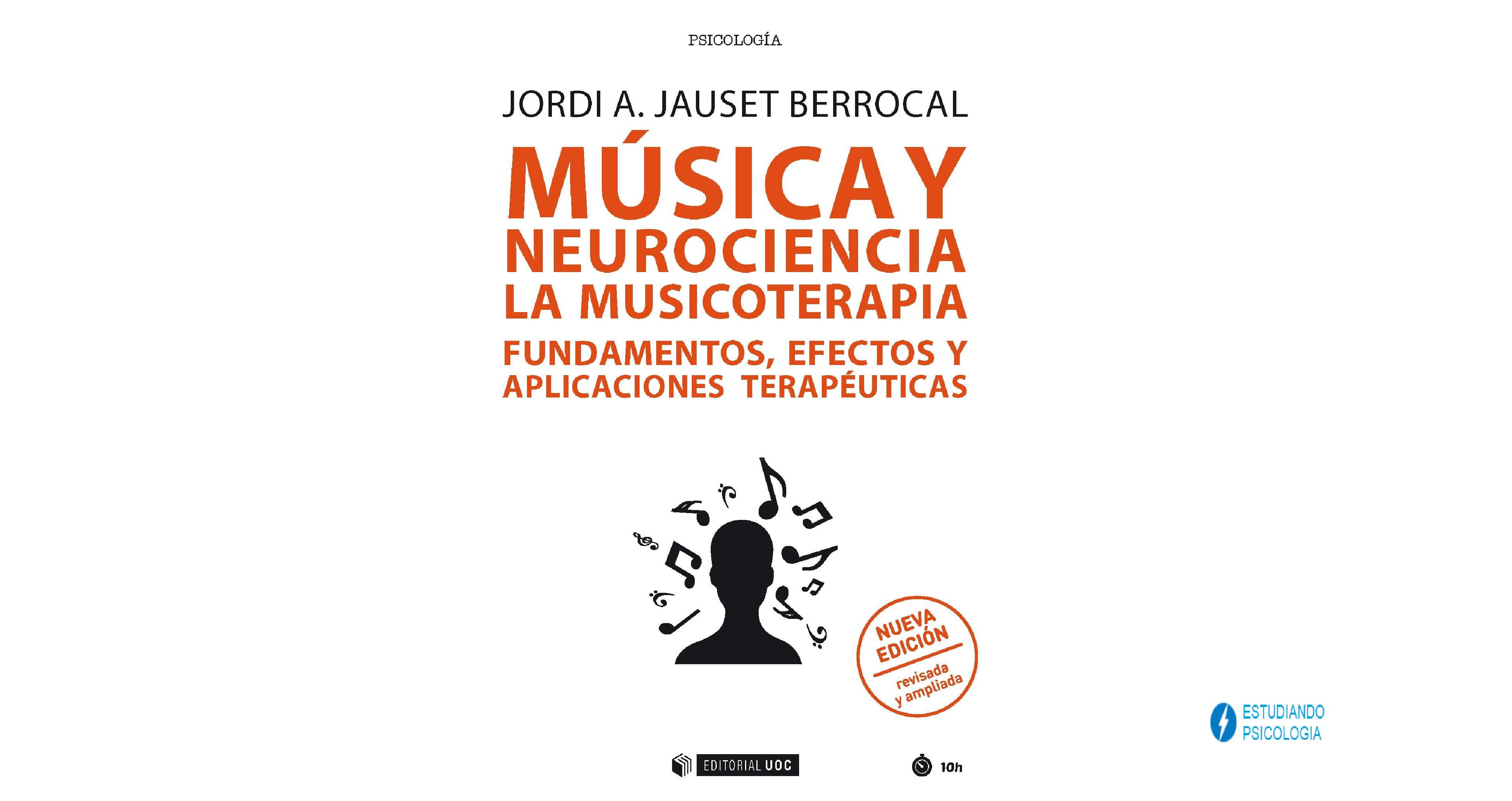 MÚSICA Y NEUROCIENCIA: LA MUSICOTERAPIA. PDF