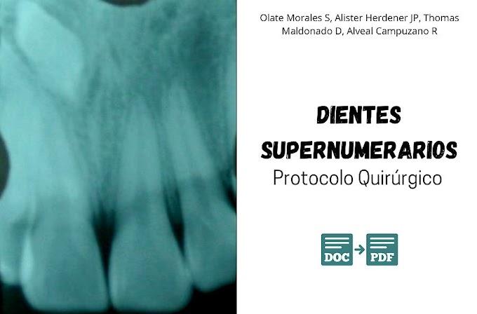 CASO CLÍNICO: DIENTES SUPERNUMERARIOS (DSN) - Protocolo quirúrgico para el manejo - Evaluación de un caso y revisión de la literatura