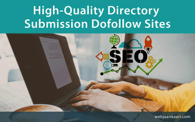 Top 20+ Online Dofollow Directory Submissions Websites List