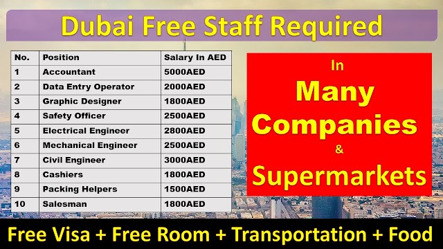 Dubai Free Staff Required In Many Companies & Supermarkets.