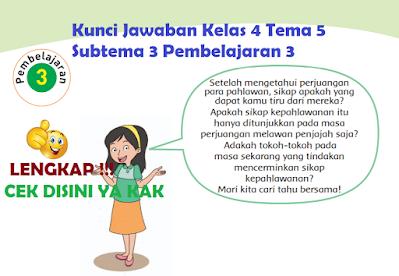 Kunci Jawaban Kelas 4 Tema 5 Subtema 3 Pembelajaran 3 www.simplenews.me