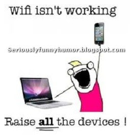 Wifi isn't working - Raise all the devices!