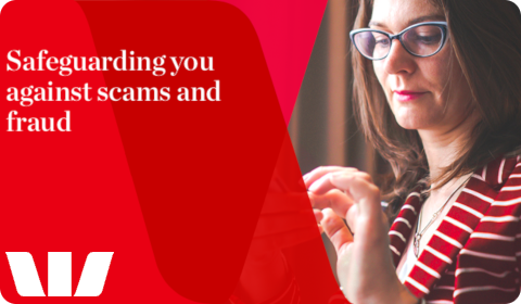 Westpac – Safeguarding you against scams and fraud