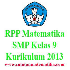 RPP Matematika SMP Kurikulum 2013 Revisi Kelas 9