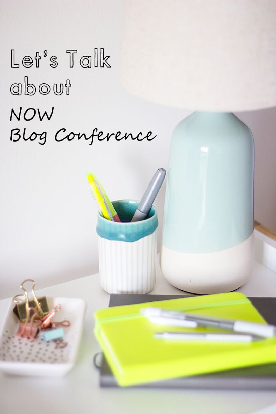 Let's Talk about: Now Blog Conference