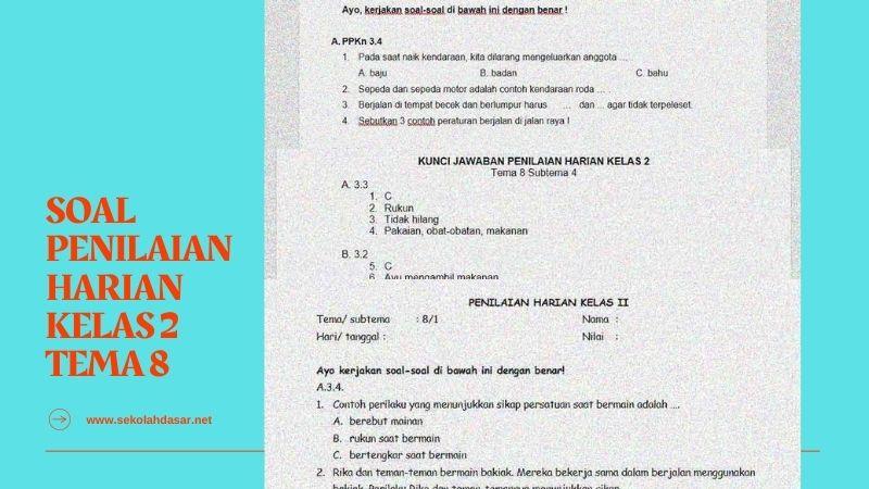 Kumpulan Soal Penilaian Harian Kelas 2 Tema 8 dan Kunci Jawaban