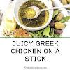 JUICY GREEK CHICKEN ON A STICK