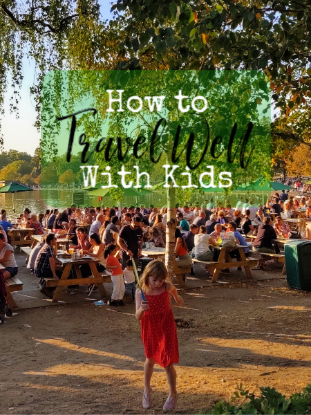 how to travel well with kids
