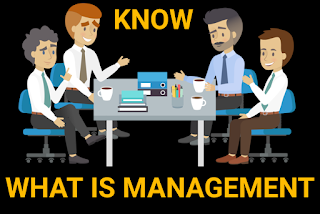 MANAGEMENT, UPSC OPTIONAL MANAGEMENT, MANAGEMENT DEFINITION