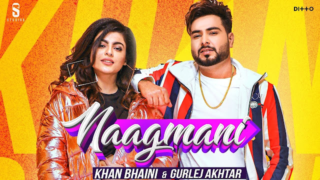 Naagmani Song LYRICS - Gurlez Akhtar | Khan Bhaini