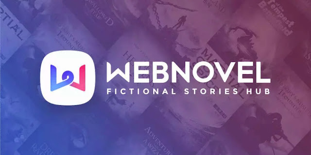 Webnovel: تحميل ويب نوفل 2021 Webnovel أحدث إصدار مجاناً لـ Android