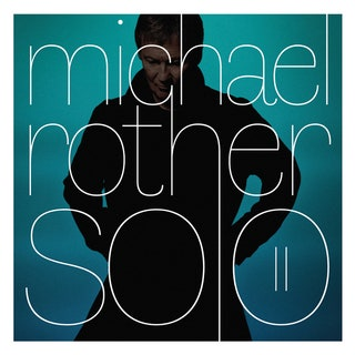 Michael Rother - Solo II Music Albums Reviews