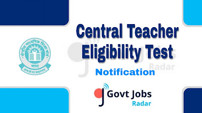 CTET Recruitment Notification 2019 , CTET Examination 2019 Latest, central govt jobs Latest CTET Examination update
