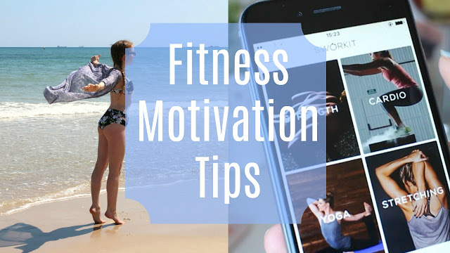 Fitness motivation tips - according to abi