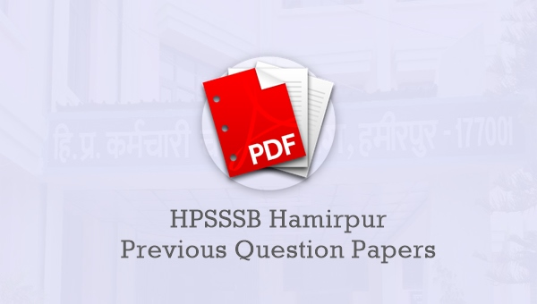 HPSSSB Hamirpur Previous Question Papers Download: JE Civil, Clerk & More