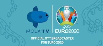 Mola TV Siarkan Euro 2020 dan Jadwal Lengkap