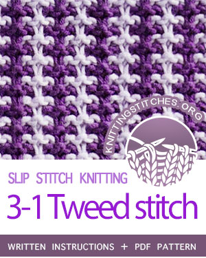 SLIP STITCH KNITTING. #howtoknit the Three and One Tweed stitch. FREE written instructions, PDF knitting pattern.  #knittingstitches #slipstitchknitting