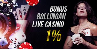BONUS ROLLINGAN LIVE CASINO 1%