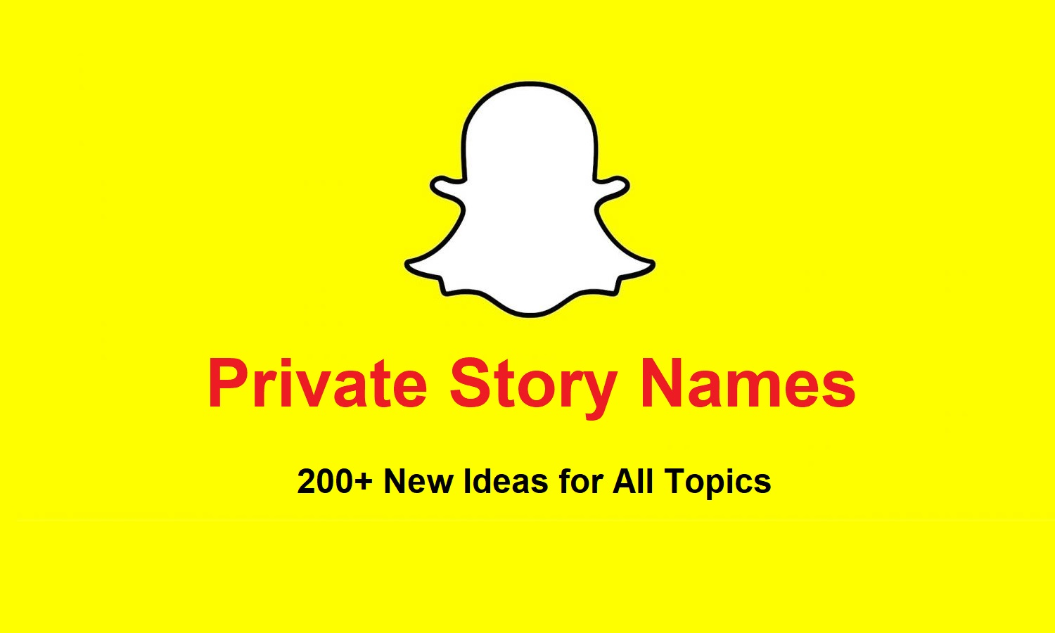 Private Story Names: 200+ New Ideas for All Topics