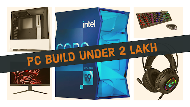 Best PC Build Under 2 Lakh with Intel Core i9-11900K 11th Gen Processor - Monitor, keyboard, and Headset included | TechNeg