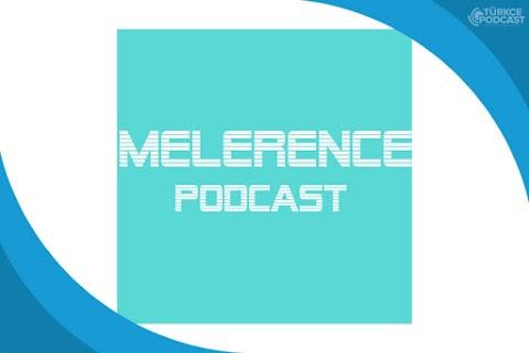 Melerence Podcast