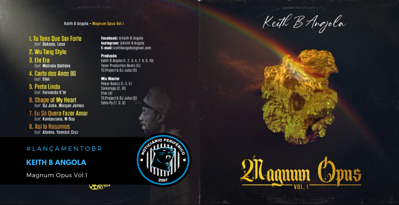 "Keith B Angola lançou o álbum ""Magnum Opus Vol.1"""