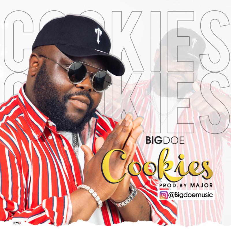 """BigDoe – """"Cookies"""" #Arewapublisize"""