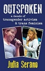 https://www.chapters.indigo.ca/en-ca/books/outspoken-a-decade-of-transgender/9780996881005-item.html?ikwid=transgender&ikwsec=Books&ikwidx=52
