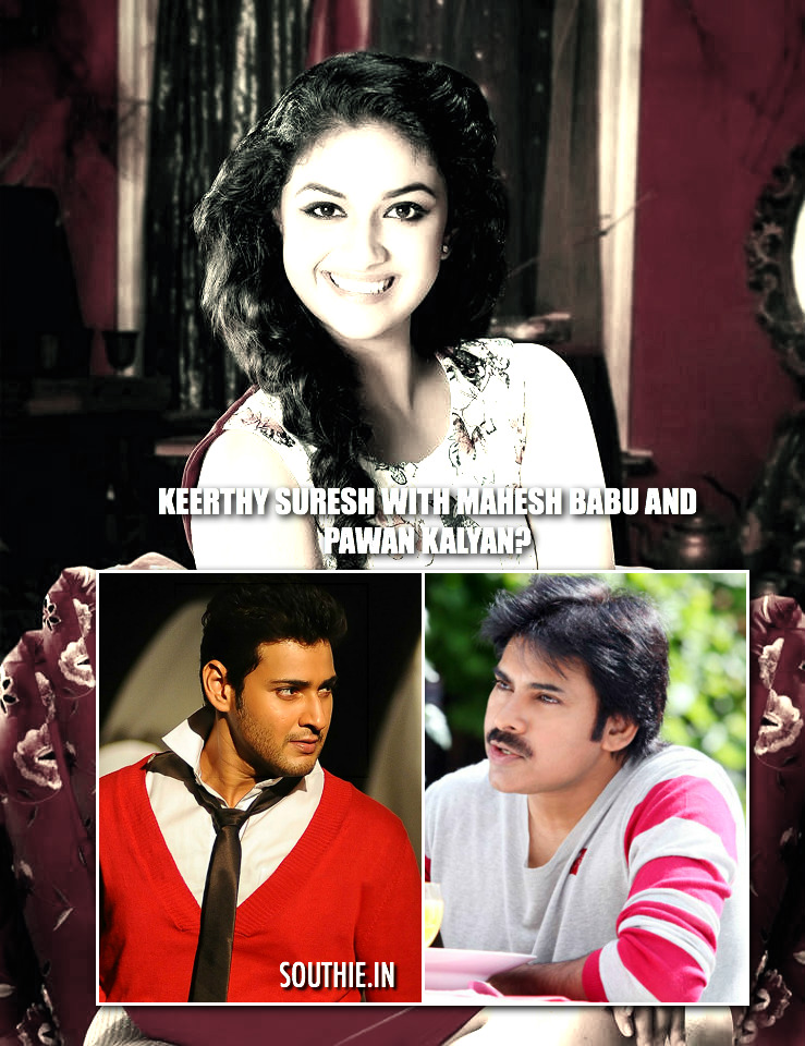 Keerthy Suresh with Pawan Kalyan and Mahesh Babu soon. Keerthy Suresh is in the news for being on a career high. Her lovely smile will take her to the top. Keerti Suresh, Mahesh babu, Pawan Kalyan, Keerthi Suresh and Mahesh Babu, Keerthi Suresh and Pawan Kalyan, Keerthi suresh, Mahesh babu and Pawan kalyan, next for Keerthi Suresh, Southie.in, Southie