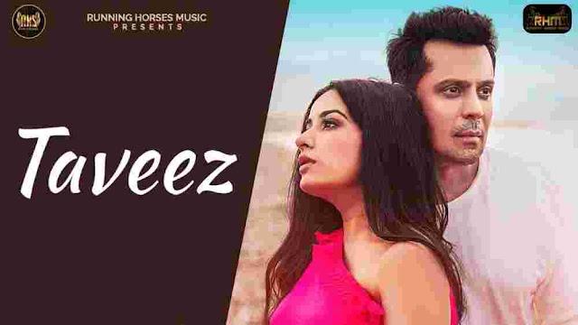 Taveez Lyrics Yasser Desai