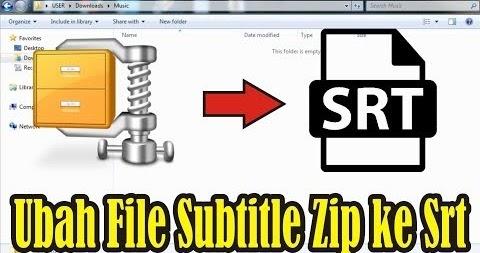 Cara Ubah File Subtitle Zip Ke Srt Tutorial Microsoft Office