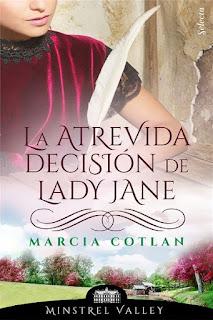 La atrevida decisión de Lady Jane | Minstrel Valley #14 | Marcia Cotlan | Selecta