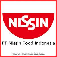 Lowongan Kerja PT Nissin Food Indonesia Terbaru 2020