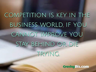 competition is key in the business world, if you cannot improve you stay behind or die trying.