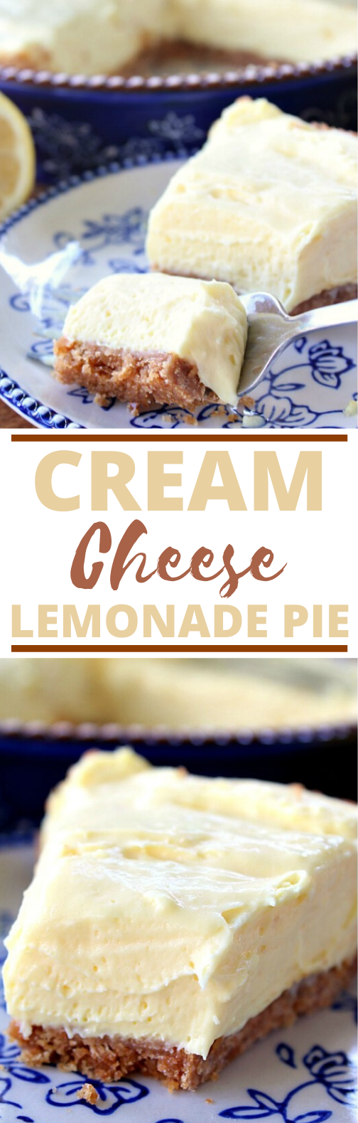 Cream Cheese Lemonade Pie #desserts #easy #pie #cheesecake #baking