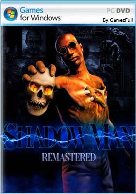 Shadow Man Remastered PC [Full] Español [MEGA]