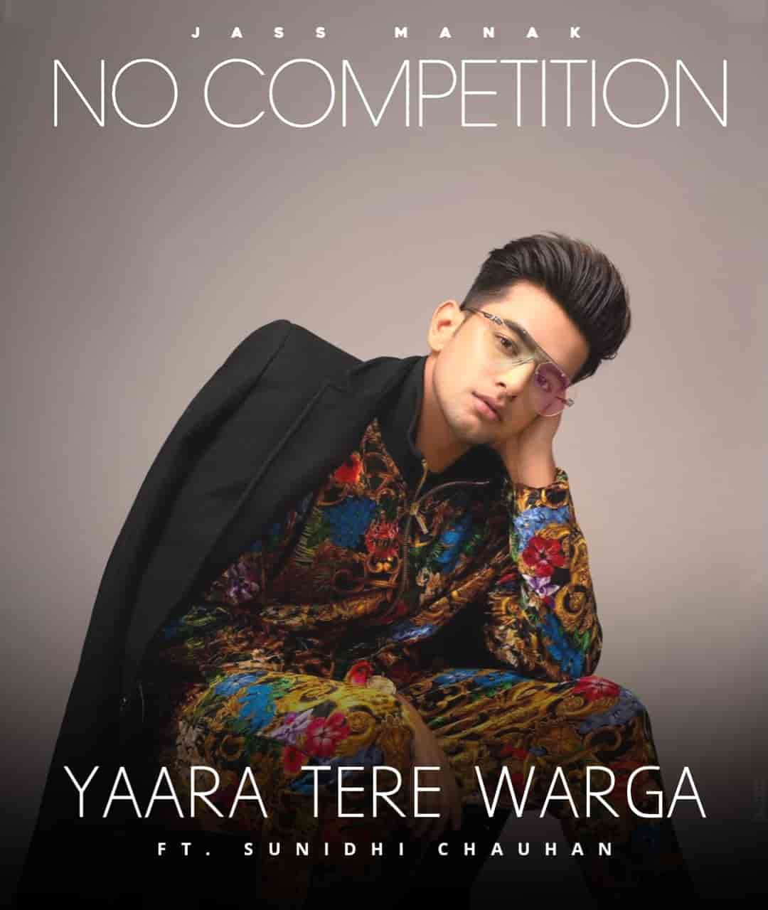 Yaara Tere Warga Punjabi Song Image From Album No Competition Of Jass Manak