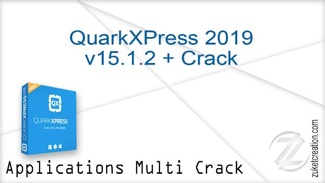 QuarkXPress 2019 v15.1.2 + Crack