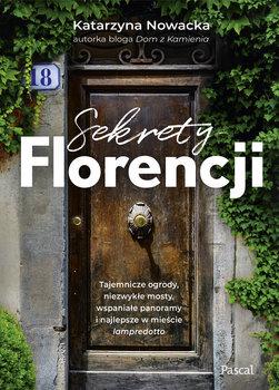 Dom z Kamienia - Kasia Nowacka Sekrety Florencji