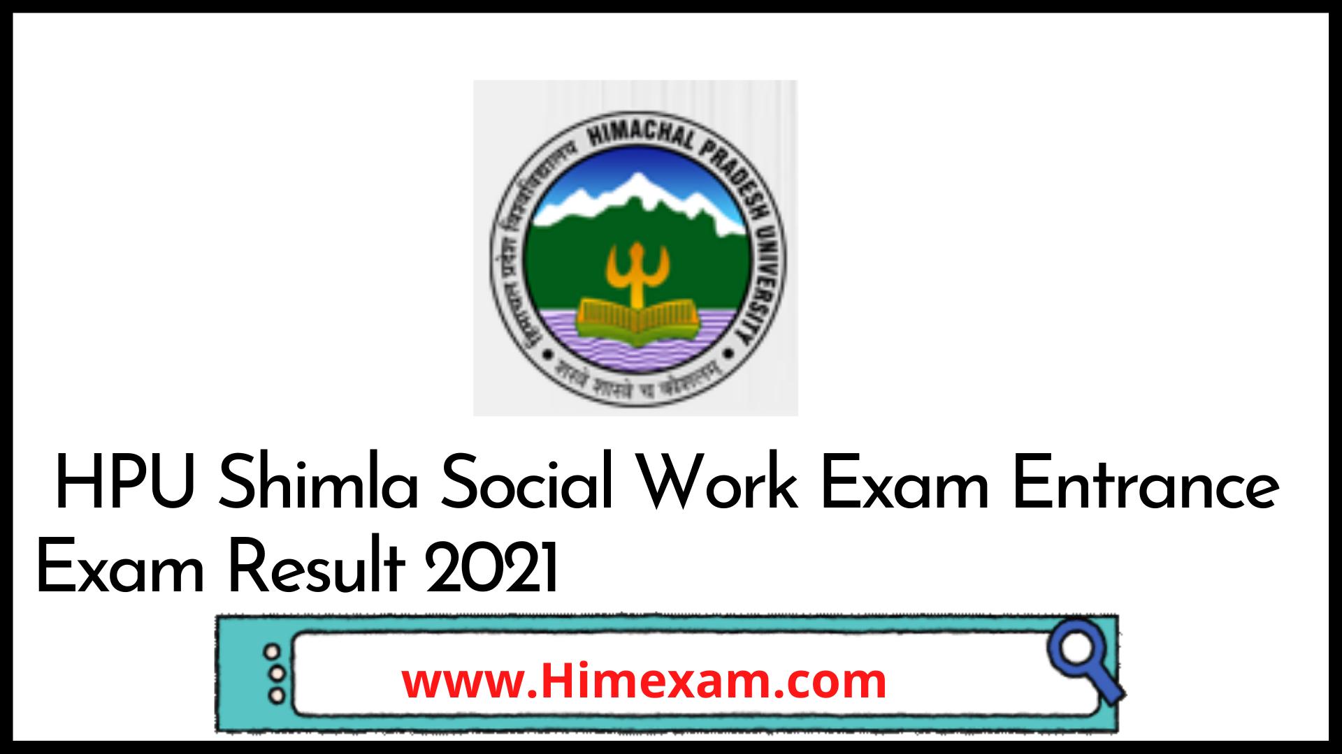 HPU Shimla Social Work Exam Entrance Exam Result 2021