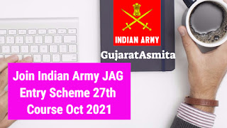 Join Indian Army JAG Entry Scheme 27th Course Oct 2021 Notification Out