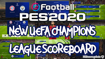 PES 2020 Scoreboard UEFA Champions League by Overall