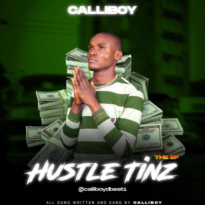 EP    CALLIBOY - HUSTLE TINZ (The EP)
