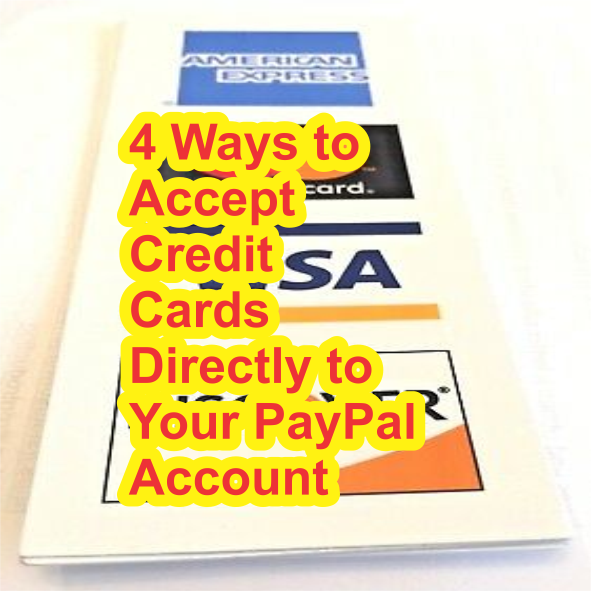 5 Ways to accept credit cards directly to your paypal account