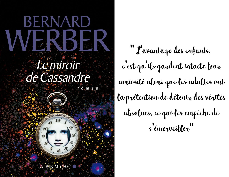 Bernard Werber le miroir de cassandre livre citation enfant adulte grandir