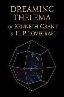 Dreaming Thelema of Kenneth Grant and H.P. Lovecraft book cover