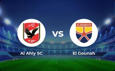 مشاهدة مباراة الاهلي ضد الجونة اليوم 30-04-2021 بث مباشر في الدوري المصري